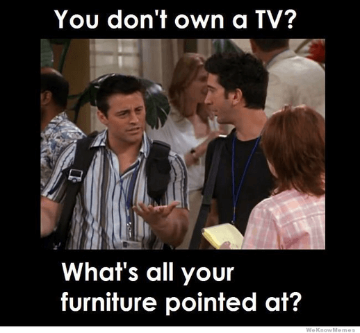What's all your furniture pointed at?