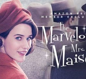 Mrs. Maisel IS Marvelous: 8 Reasons to Watch